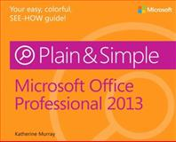 Microsoft Office Professional 2013, Murray, Katherine, 0735669325