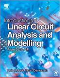 Introduction to Linear Circuit Analysis and Modelling : From DC to RF, Moura, Luis and Darwazeh, Izzat, 0750659327
