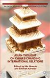 Asian Thought on China's Changing International Relations, , 1137299320