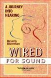 Wired for Sound, Beverly Biderman, 1895579325