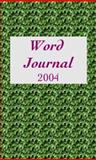 2004 Word Journal, Jerry Wemple and Sandra Gardner, 1932339329