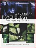 Advanced Psychology : Contemporary Topics, Houghton, Peter and Robinson, Dave, 0340859326