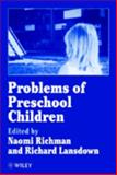 Problems of Preschool Children, , 0471919322