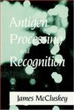 Antigen Processing - Recognition 9780849369322