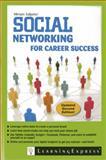 Social Networking for Career Success, Miriam Salpeter, 1576859320