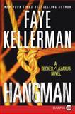 Hangman, Faye Kellerman, 0061979325