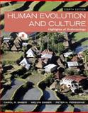 Human Evolution and Culture : Highlights of Anthropology, Ember, Carol R. and Ember, Melvin R., 0205999328