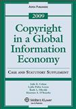 Copyright in a Global Information Economy 2009, Cohen, Julie E., 0735579326