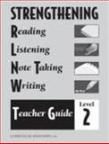 Strengthening Reading, Listening, Notetaking and Writing : Level 2,, 0760919321