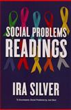 Social Problems : Readings, Silver, Ira, 0393929329