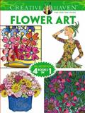 Creative Haven FLOWER ART Coloring Book, Dover and Ming-Ju Sun, 0486779327
