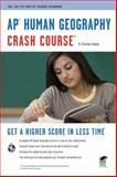 AP Human Geography Crash Course, Christian Sawyer, 0738609323