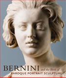 Bernini and the Birth of Baroque Portrait Sculpture, Andrea Bacchi, Catherine Hess, Andrea Bachi, Julian Brooks, Anne-Lise Desmas, David Franklin, Jennifer Montagu, 0892369329
