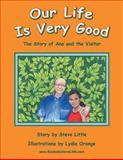 Our Life Is Very Good, Steve Little, 1491839325