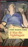 It Was the Nightingale, Ford Madox Ford, 1857549325
