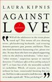 Against Love, Laura Kipnis, 0375719326