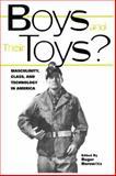 Boys and Their Toys, , 0415929326