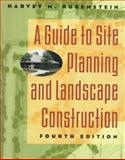 A Guide to Site Planning and Landscape Construction, Rubenstein, Harvey M., 0471129321
