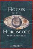 Houses of the Horoscope, Alan Oken, 0895949326
