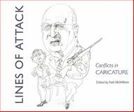 Lines of Attack : Conflicts in Caricature, , 0938989324