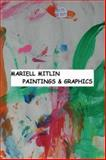 Mariell Mitlin. Paintings and Graphics 9780978729325
