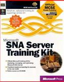 Microsoft SNA Server Training Kit, Microsoft Official Academic Course Staff and Microsoft Corporation Staff, 1572319321