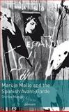 Maruja Mallo and the Spanish Avant-Garde, Mangini, Shirley, 0754669327