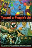 Toward a People's Art : The Contemporary Mural Movement, Cockcroft, Eva Sperling and Weber, John P., 0826319327