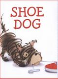 Shoe Dog, Megan McDonald, 1416979328