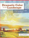 Dramatic Color in the Landscape, Brian Keeler, 144032932X