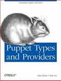 Puppet Types and Providers, Bode, Dan and Liu, Nan, 1449339328