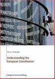 Understanding the European Constitution, Weidenfeld, Werner, 3892049327