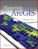 Mastering ArcGIS, Price, Maribeth Hughett, 0073369322