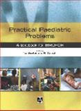 Practical Paediatric Problems, Beattie, Jim and Carachi, R, 0340809329