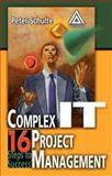Complex IT Project Management 9780849319327
