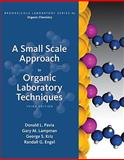 A Small Scale Approach to Organic Laboratory Techniques, Pavia, Donald L. and Lampman, Gary M., 1439049327