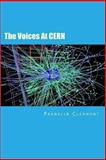 The Voices at Cern, Franklin Clermont, 1493649329