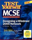 Test Yourself MCSE Designing a Windows 2000 Network (Exam 70-221), Syngress Media, Inc. Staff, 0072129328