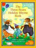 The Three Bears Holiday Rhyme Book, Jane Yolen, 0152009329
