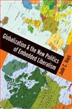 Globalization and the New Politics of Embedded Liberalism, Hays, Jude C., 0195369327