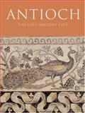 Antioch, Christine Kondoleon, 0691049327