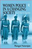 Women Police in a Changing Society : Back Door to Equality, Natarajan, Mangai, 0754649326