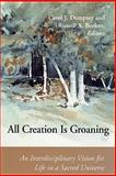 All Creation Is Groaning, Carol J. Dempsey, 0814659322