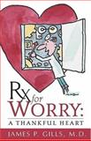 Rx for Worry, James Gills, 0884199320