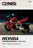 Honda CBR900RR/Fireblade, 1993-1999, Ron Wright and Clymer Publications Staff, 0892879327