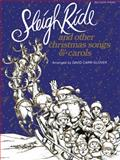 Sleigh Ride and Other Xmas, David Carr Glover, 0898989329