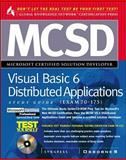 MCSD Visual Basic 6 Distributed Applications : Study Guide Exam 70-175, Syngress Media, Inc. Staff, 0072119322