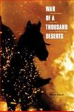 War of a Thousand Deserts : Indian Raids and the U.S.-Mexican War, DeLay, Brian, 0300119321