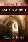 Jesus and His World, Craig A. Evans, 0664239323
