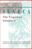 Seneca : The Tragedies, Seneca, Lucius Annaeus, 0801849322